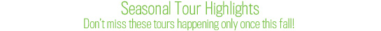 Seasonal Tour Highlights by CPC